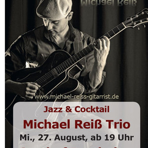 Jazz & Cocktail - Michaerl Reiß Trio